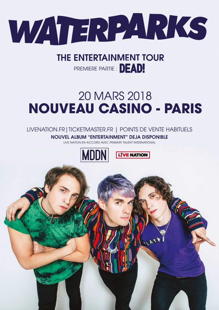 WATERPARKS - Nouveau Casino, 20 mars 2018